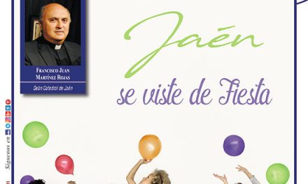 Ayer & hoy – Jaén – Campo de Oro  – Revista Junio 2019