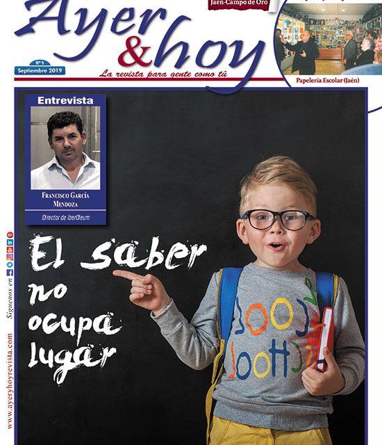 Ayer & hoy – Jaén – Campo de Oro  – Revista Septiembre 2019