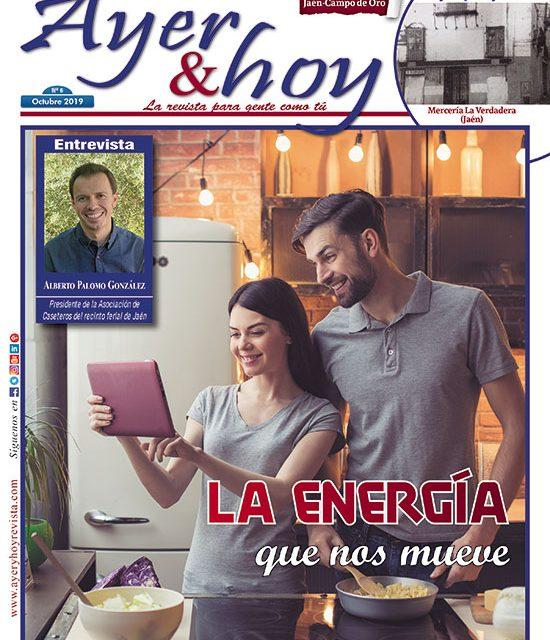 Ayer & hoy – Jaén – Campo de Oro – Revista Octubre 2019