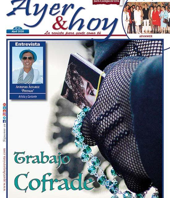 Ayer & hoy – Jaén – Campo de Oro – Revista Abril 2020