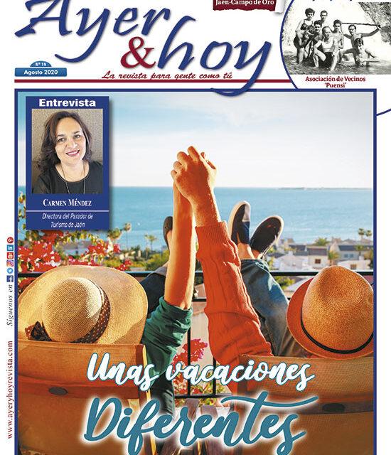 Ayer & hoy – Jaén – Campo de Oro – Revista Agosto 2020