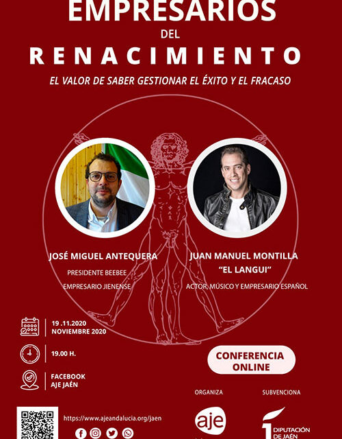 AJE Jaén organiza la conferencia online 'Empresarios del Renacimiento. El valor de saber gestionar el éxito y el fracaso '