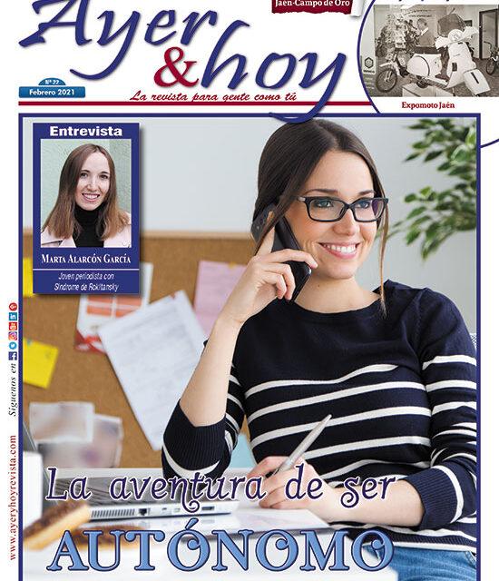 Ayer & hoy – Jaén – Campo de Oro – Revista Febrero 2021