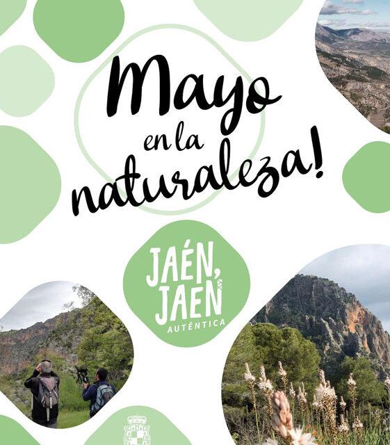 El Ayuntamiento de Jaén programa un intenso mes de mayo con actividades turísticas para disfrutar de la naturaleza