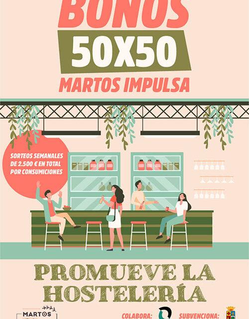 Comienza la campaña de apoyo a la hostelería Bonos 50×50, Martos Impulsa