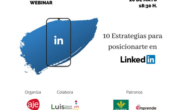 Aje Jaén organiza el webinar '10 estrategias para posicionarte en Linkedin'